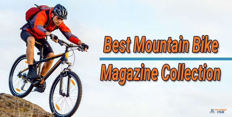 Best Mountain Bike Magazine